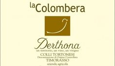 Timorasso! Chi � costui? La risposta de La Colombera - Vino - World Wine Passion