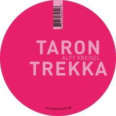 Taron Trekka - Alfy Kreisel EP [Milmodern Records ~ MMR.22]  Lees & luister hier:  http://salenkomusic.wordpress.com/2013/09/13/taron-trekka-alfy-kreisel-ep/