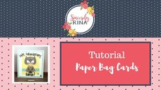Paperbag Card Tutorial