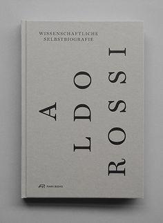 Wissenschaftliche Selbstbiografie. Aldo Rossi, Park Books Dez,...