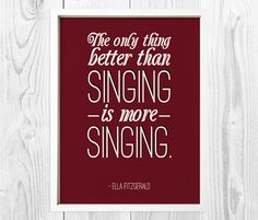 Singing Quote Ella Fitzgerald Print Digital Art by HaciendoDesigns - Free Download!