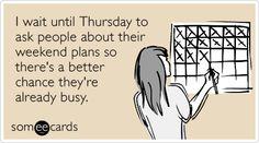 LOL...sometimes this is true