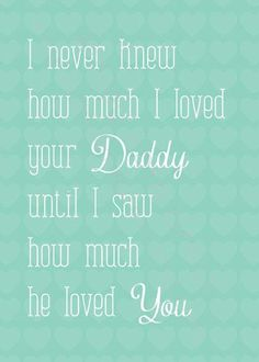 Great Daddy's make great husbands <3