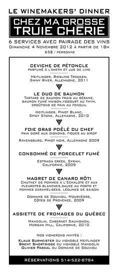 Menu spécial pour le salon des vins d'importation privée de Montréal le Raspipav 2012 (Dimanche 4 Nov. @ 18:00) 65 $ / pers Service et taxes en sus.