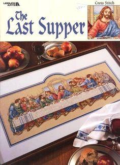 The Last Supper Cross Stitch Chart/Pattern - Leisure Arts Cross Stitch Angels, Just Cross Stitch, Cross Stitch Art, Cross Stitch Alphabet, Counted Cross Stitch Patterns, Cross Stitch Designs, Cross Stitching, Cross Stitch Embroidery, Last Supper