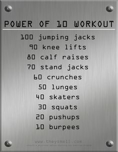 power of 10- do more than once for more intense workout