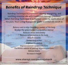Benefits of Raindrop Technique. for more info visit: www.shareyl.com/paulinejohanik