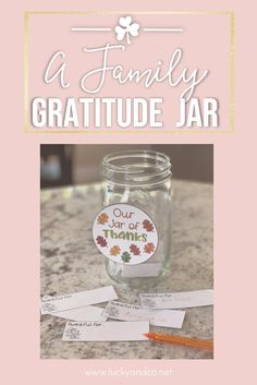 Family Gratitude Jar {FREEBIE} | Lucky & Co