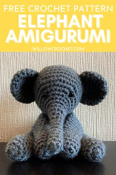Free crochet pattern for an easy elephant amigurumi which stands at about 4 inches tall. Crochet Elephant Pattern Free, Crochet Teddy Bear Pattern, Crochet Amigurumi Free Patterns, Crochet Animal Patterns, Crochet Bear, Crochet Dolls, Free Crochet, Amigurumi Tutorial, Amigurumi Elephant