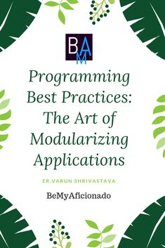 To Modularize any application, developers requires a certain level of expertise. Without the knowledge of Best Programming Practices, it becomes hard and sometimes confusing to start with the architecture development process. Best Practice, Cool Websites, Content Marketing, Programming, Knowledge, Technology, Learning, Architecture, Blog