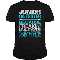 Awesome Tee For Junior Qa Tester T-Shirts, Hoodies. Get It Now ==►…