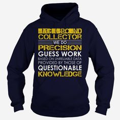#Bill #Collector - Job Title, Order HERE ==> https://www.sunfrog.com/Jobs/Bill-Collector--Job-Title-Navy-Blue-Hoodie.html?47759, Please tag & share with your friends who would love it , #jeepsafari #birthdaygifts #xmasgifts
