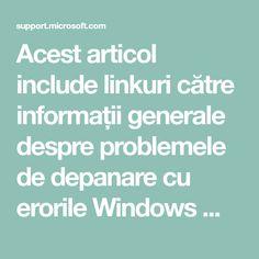 Acest articol include linkuri către informații generale despre problemele de depanare cu erorile Windows Media Player. Windows, Cots, Ramen, Window