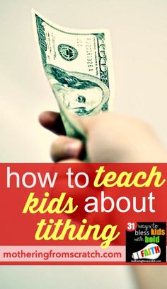 How do you teach kids about tithing? Five ways to show our kids what 10% really looks like.