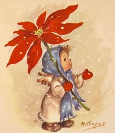 Sweet little angel in blue scarf reaching out from under a poinsettia to catch snowflakes. Images Vintage, Vintage Christmas Images, Retro Christmas, Christmas Crafts For Kids, Felt Christmas, Christmas Angels, Xmas Greeting Cards, Xmas Greetings, Vintage Greeting Cards