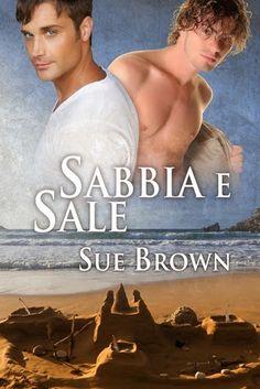 """I miei sogni tra le pagine: PENSIERI E RIFLESSIONI SU """"SABBIA E SALE"""" DI SUE BROWN"""