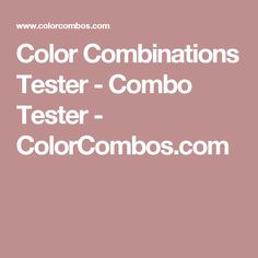 Color Combinations Tester - Combo Tester - ColorCombos.com