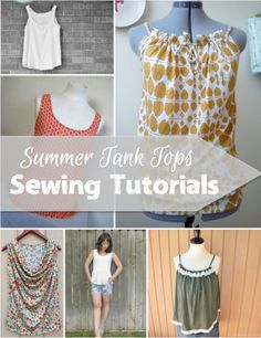 summer tank tops sewing tutorials will launch you into the season with a whole new wardrobe. Sewing Projects For Beginners, Sewing Tutorials, Sewing Crafts, Sewing Tips, Sewing Hacks, Sewing Ideas, Sewing Patterns Free, Free Sewing, Clothing Patterns