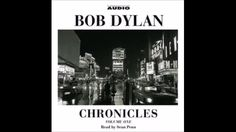 Chronicles by Bob Dylan Volume 1 (part 1)