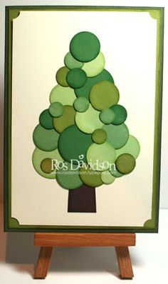 Different sized circle punches = Christmas tree.--use glitter paper