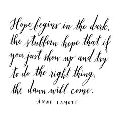 2013yearoflettering: That stubborn, fake it 'til you make it kind of hope. Day 15 of 366
