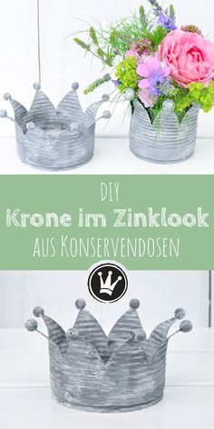 Tin cans upcycling - Crown in zinc look quite easy to make yourself. Making these crowns out of empty cans is easy. The instructions for these crowns in zinc look can be found on DekoideenReich.deInformations About Upcycling-Idee: Verwandle Konserven Diy Upcycled Art, Diy Upcycling, Images Vintage, Look Vintage, Upcycled Furniture Before And After, Make Your Own, Make It Yourself, Diy Crown, Décor Boho