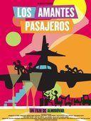 Los amantes pasajeros - Películas Online Subtituladas | CultMoviez!