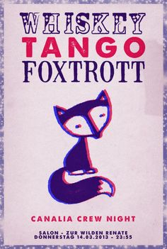 View the Whiskey Tango Foxtrott - Canalia Crew Night flyer