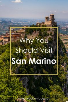 Reasons why you should visit San Marino, a small castle-filled Republic bordering Italy's Emilia Romagna region. | Geotraveler's Niche Travel Blog