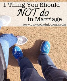 1 Thing you should NEVER do in #Marriage... and why you should say NO to doing it ever again - Marriage Tip