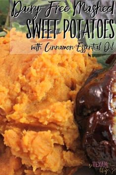 Dairy Free Mashed Sweet Potatoes with doTERRA Cinnamon Essential Oil