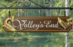 Valley's End Fishing Sign | Danthonia Designs