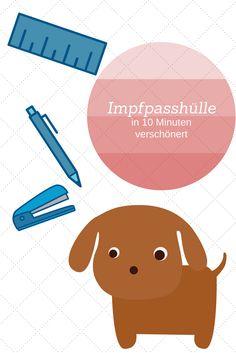 Nur 10 Minuten braucht ihr und schon habt ihr eine wunderschöne Impfpasshülle für euch oder eure Hunde. Beagle, Movie Posters, Art, Dog Leash, Dog Accessories, Dog Food, Pooch Workout, Art Background, Film Poster