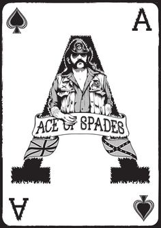 Ace-Of-Spades lemmy - the main man игральные карты. Hard Rock, Ace Of Spades Tattoo, Rock Music, Music Love, Spade Tattoo, Aces And Eights, Marilyn Monroe Art, Letter Art, Caricature