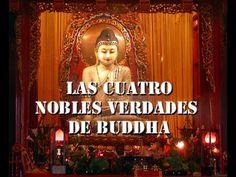 Las Cuatro Nobles Verdades de Buddha.