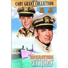 Operation Petticoat -- Cary Grant and Tony Curtis ship out for laughs and adventure in one of the most hilarious comedies to ever hit the high seas. Commander Matt Sherman (Grant) has his toughest assignment yet - to put a broken sardine can of a submarine back into action. Enter supply officer Nick Holden (Curtis), a master scavenger with the (illegal) means to get the Sea Tiger purring - or at least afloat.  http://www.market9.com
