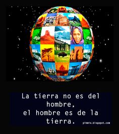 La tierra no es del hombre, Día de la Tierra