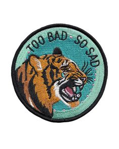 Too Bad Patchhttp://www.strange-ways.com/collections/patches/products/too-bad-patch