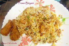 Pepper, Chilli and Vanilla: Prawn Biryani