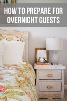 Things To Remember When Preparing for Overnight Guests!