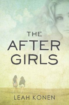 {Review} The After Girls by Leah Konen