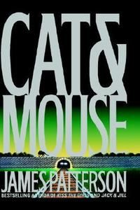 Cat and Mouse No. 4 by James Patterson (1997, Hardcover)