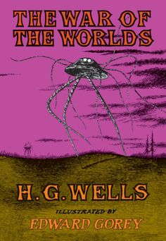 War of the Worlds / Edward Gorey