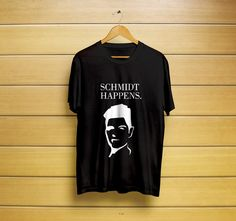 Schmidt Happens T-Shirt #newgirl #newgirlshirt #schmidtshirt #schmidthappens #schmidthappenst-shirt #schmidthappenstee #schmidthappensclothes #t-shirt #shirt #customt-shirt #customshirt #menst-shirt #mensshirt #mensclothing #womenst-shirt #womensshirt #wo