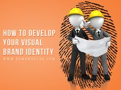 How to Develop Your Visual Brand Identity