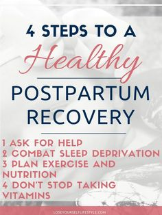 Four Steps to a Healthy Postpartum Recovery. Tips from a mama who did it all naturally and whose midwife truly cared about her recovery.- This Lost Mama #postpartumrecovery #postpartum #birth #homebirth #midwife #doulalove