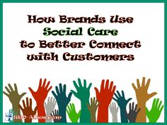 How Brands and Organizations Use Social Media to Better Connect with Customers and Clients