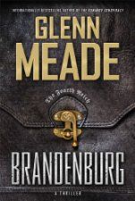 Today's Kindle Daily Deal is Brandenburg ($1.99), by Glenn Meade [Howard Books / Simon and Schuster].