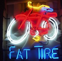 Fat Tire - would love to own one of these for the garage gallery:-)