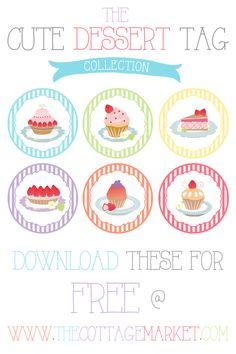 FREE Cute Dessert Gift Tag Collection Cupcakes, Cakes and Tarts - The Cottage Market
